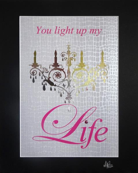 You light up my Life by Sue Rowe