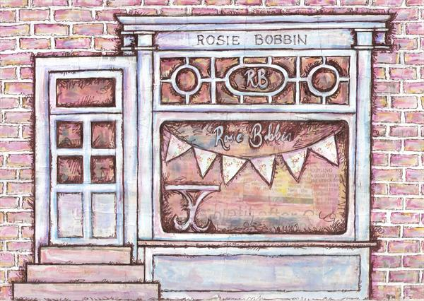 Rosie Bobbin Shop Front by Ruth Bilham